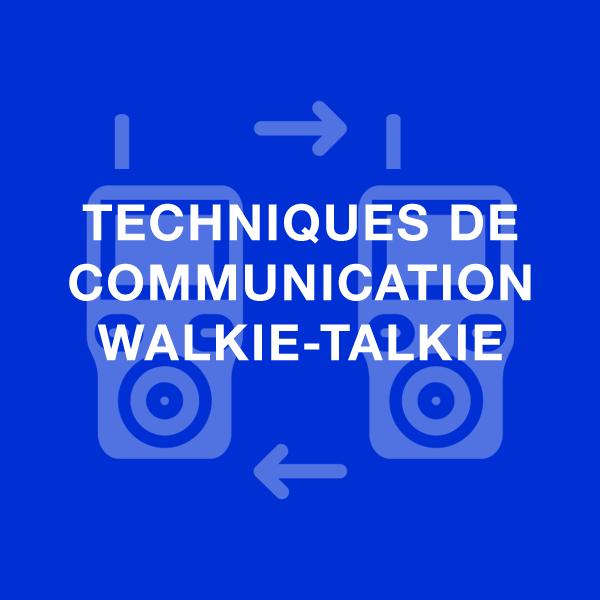techniques de communication walkie talkie