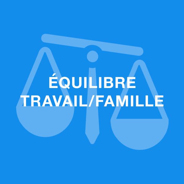 équilibre travail famille